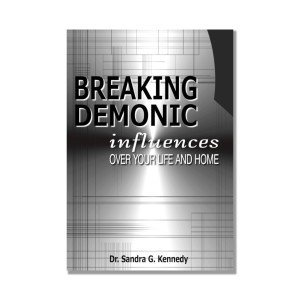 Breaking Demonic Influences over life and home Bkst