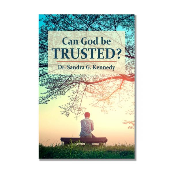 Can God Be Trusted NEW