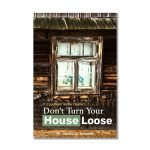 Don't Turn Your House Loose NEW Bkst