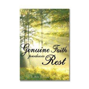 Genuine Faith Produces Rest Bkst
