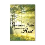 Genuine Faith Produces Rest Bkst