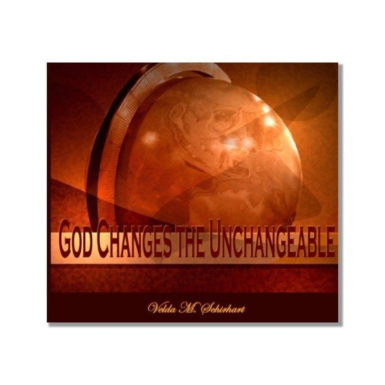 God Changes the Unchangeable Bkst