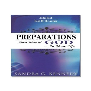 Preparations for a Move of God - Audio Book Bkst