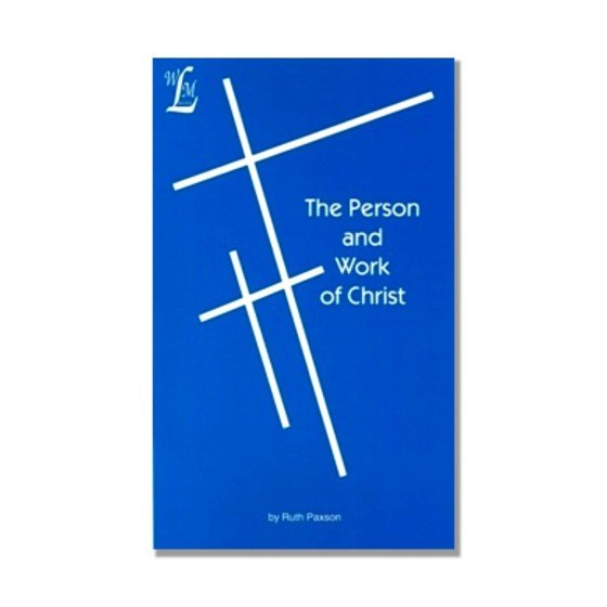 The Person and Work of Christ Bkst
