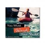 You Must Work Your Faith CD Bkst