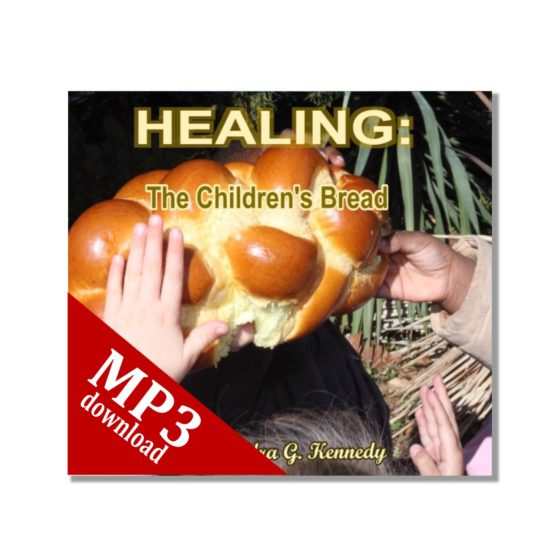 Healing the Childrens Bread MP3