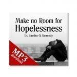 Make No Room for Hopelessness mp3 New Bkst