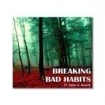 Breaking Bad Habits Bkst