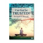 Can God Be Trusted DVD NEW