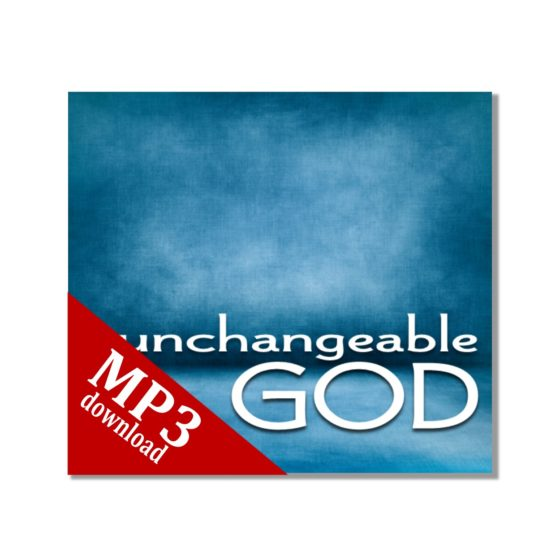 Unchangeable God mp3