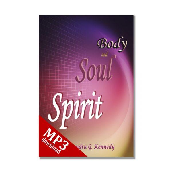 Spirit Soul and Body mp3 Bkst