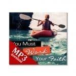 You Must Work Your Faith mp3 Bkst